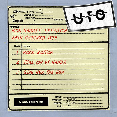 Bob Harris Session (2 October 1974) by UFO