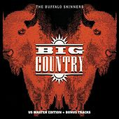 The Buffalo Skinners (Deluxe Version) by Big Country