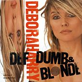 Play & Download Def, Dumb & Blonde by Debbie Harry | Napster