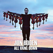 All Hang Down by Jon Boden