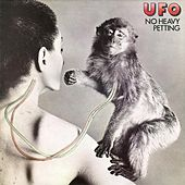 No Heavy Petting (2007 Remaster) by UFO