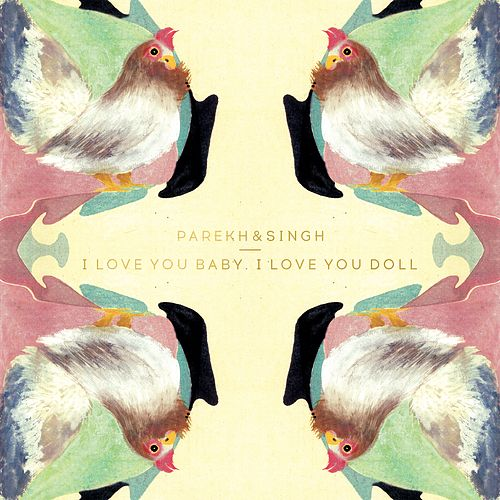 Play & Download I Love You Baby, I Love You Doll by Parekh | Napster