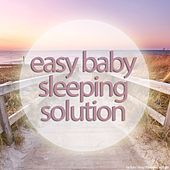 Play & Download Easy Baby Sleeping Solution by Various Artists | Napster