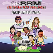 Play & Download Sakilo Meter Sada by BBM | Napster