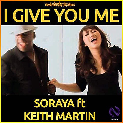 I Give You Me by Soraya