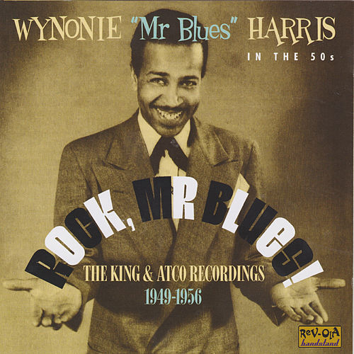 Play & Download Rock, Mr. Blues! by Wynonie Harris | Napster