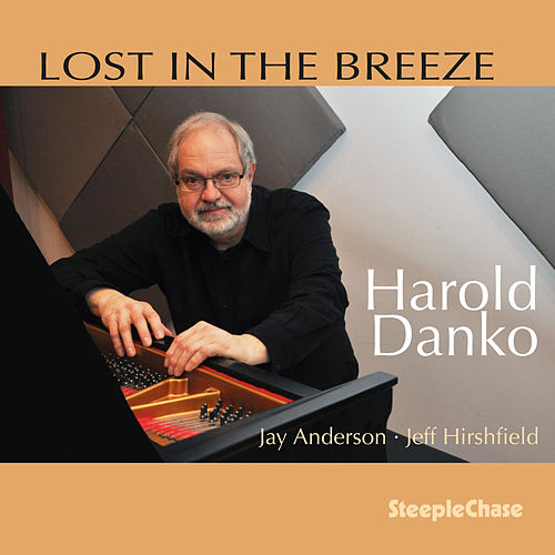 Play & Download Lost in the Breeze by Harold Danko | Napster