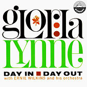 Day in Day Out by Gloria Lynne