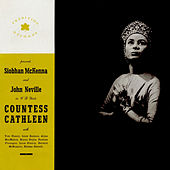 The Countess Cathleen: A Verse Play by W. B. Yeats by John Neville
