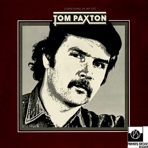 Play & Download Something in My Life by Tom Paxton | Napster