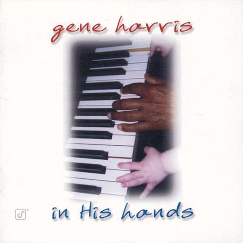 In His Hands by Gene Harris