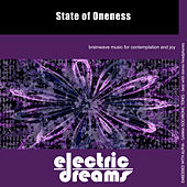 Play & Download State of Oneness by Electric Dreams  | Napster