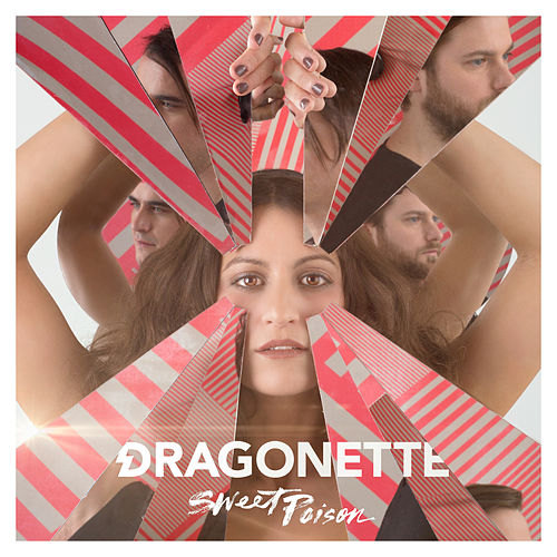 Play & Download Sweet Poison by Dragonette | Napster