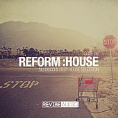 Play & Download Reform:House Issue 8 by Various Artists | Napster