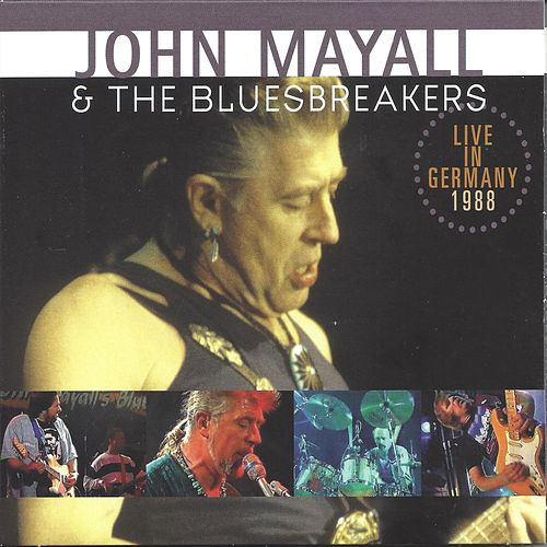 Live in Germany 1988 by John Mayall