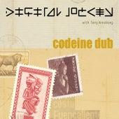 Play & Download Codeine Dub by Digital Jockey | Napster