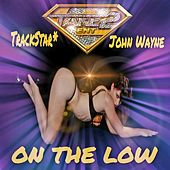 Play & Download On the Low by Trackstar | Napster