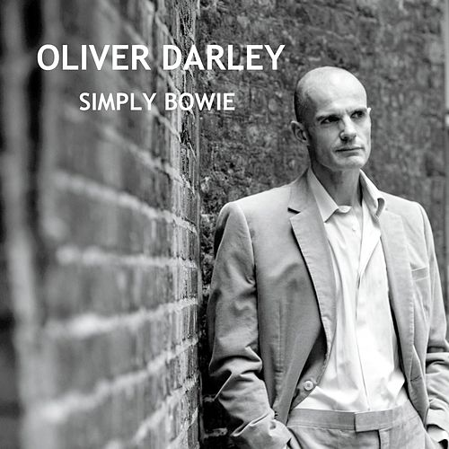 Play & Download Simply Bowie by Oliver Darley | Napster