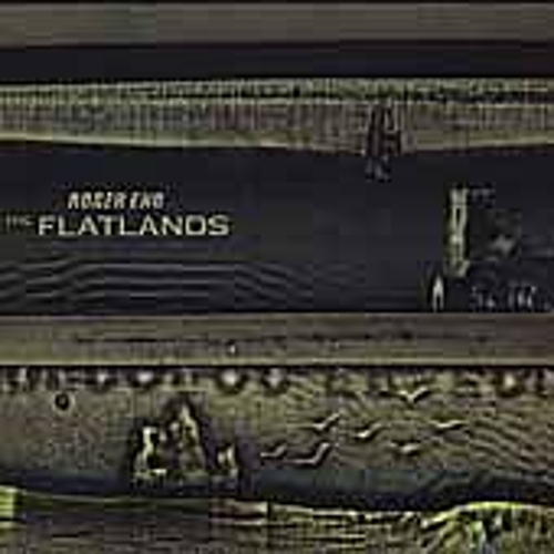 Play & Download Flatlands by Roger Eno | Napster