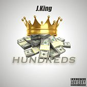 Play & Download Hundreds by J King y Maximan | Napster