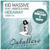 Play & Download Hideaway by Kid Massive | Napster