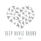 Deep House Bound, Vol. 4 by Various Artists