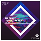 Play & Download Straight Underground House, Edition 3 by Various Artists | Napster