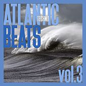 Play & Download Atlantic Techno Beats, Vol. 3 by Various Artists | Napster