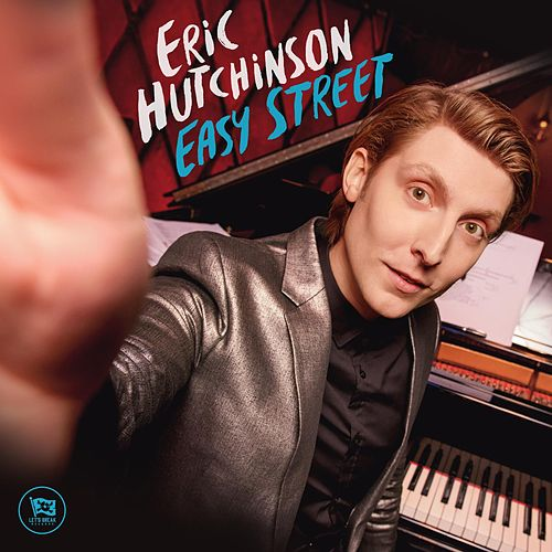 Play & Download Easy Street by Eric Hutchinson | Napster
