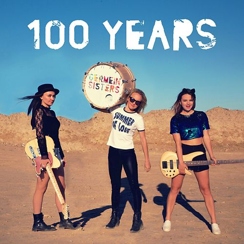 Play & Download 100 Years by Germein Sisters | Napster