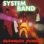 Play & Download Manman pemba (Live) by System Band | Napster