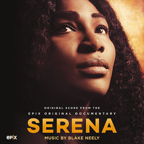 Serena (Original Motion Picture Score) by Blake Neely