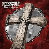 Play & Download Burial Hymns by Noisecult | Napster