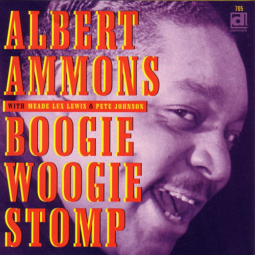Play & Download Boogie Woogie Stomp by Albert Ammons | Napster