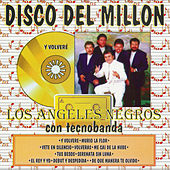 Play & Download Disco del Millon by Los Angeles Negros | Napster
