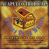 Play & Download Tesoros de la Musica by Acapulco Tropical | Napster