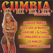 Play & Download Cumbia Mix Vol. 2 by Various Artists | Napster