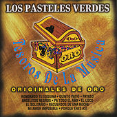 Play & Download Tesoros de la Musica by Los Pasteles Verdes | Napster
