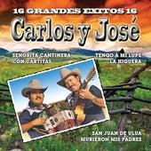Play & Download 16 Grandes Exitos by Carlos Y Jose | Napster