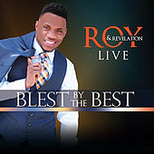 Play & Download Blest by the Best by Roy and Revelation | Napster