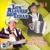 Play & Download Soy Feliz Con Mi Cristo by Los Alegres de Teran | Napster