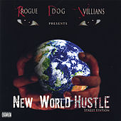 New World Hustle by 57th Street Rogue Dog Villains