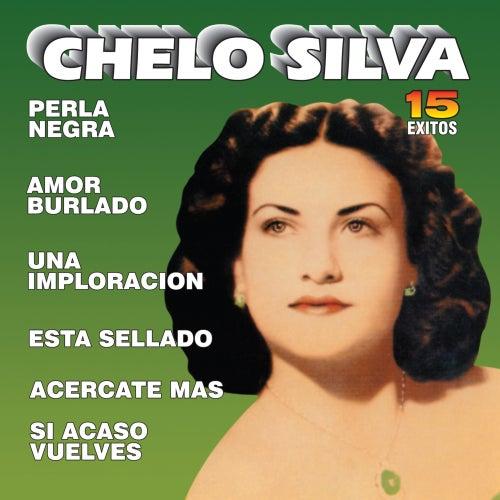 Chelo - 15 Exitos 15
