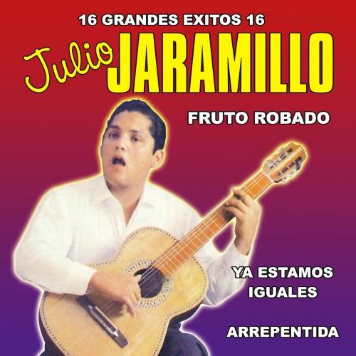 Play & Download 16 Grandes Exitos by Julio Jaramillo | Napster