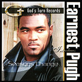 Play & Download Seasons Change by Earnest Pugh | Napster