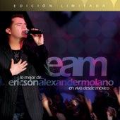 Play & Download Lo mejor de Ericson Alexander Molano en vivo desde México by Ericson Alexander Molano | Napster
