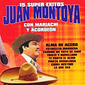 Play & Download 15 Super Exitos by Juan Montoya | Napster
