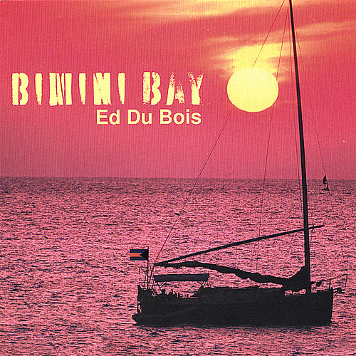 Bimini Bay by Ed Du Bois