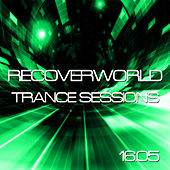 Play & Download Recoverworld Trance Sessions 16.05 by Various Artists | Napster