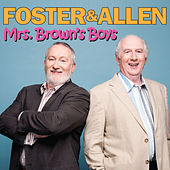 Play & Download Mrs. Brown's Boys by Foster & Allen | Napster